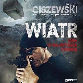 Wiatr - Audiobook (Książka audio MP3) do pobrania w całości w archiwum ZIP