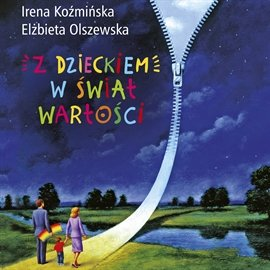 Z dzieckiem w świat wartości - Audiobook (Książka audio MP3) do pobrania w całości w archiwum ZIP