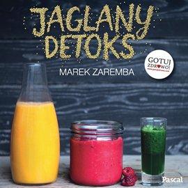 Jaglany detoks - Audiobook (Książka audio MP3) do pobrania w całości w archiwum ZIP