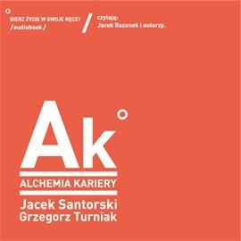 Alchemia kariery - Audiobook (Książka audio MP3) do pobrania w całości w archiwum ZIP
