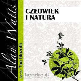 Człowiek i natura - Audiobook (Książka audio MP3) do pobrania w całości w archiwum ZIP