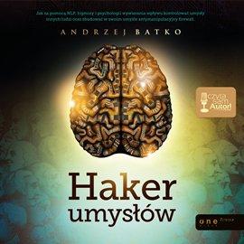 Haker umysłów - Audiobook (Książka audio MP3) do pobrania w całości w archiwum ZIP