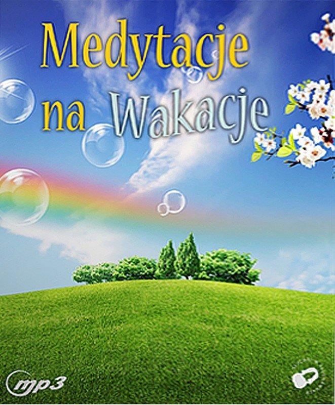 Medytacje na wakacje - Audiobook (Książka audio MP3) do pobrania w całości w archiwum ZIP