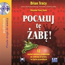 Pocałuj tę żabę - Audiobook (Książka audio MP3) do pobrania w całości w archiwum ZIP
