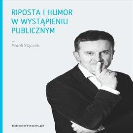 Riposta i humor w wystąpieniu publicznym - Audiobook (Książka audio MP3) do pobrania w całości w archiwum ZIP