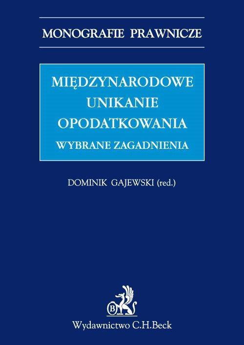 Międzynarodowe unikanie opodatkowania. Wybrane zagadnienia - Ebook (Książka PDF) do pobrania w formacie PDF