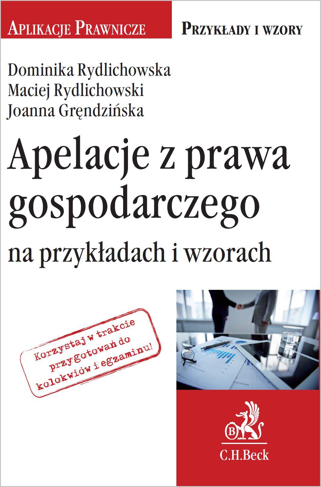 Apelacje z prawa gospodarczego na przykładach i wzorach - Ebook (Książka PDF) do pobrania w formacie PDF