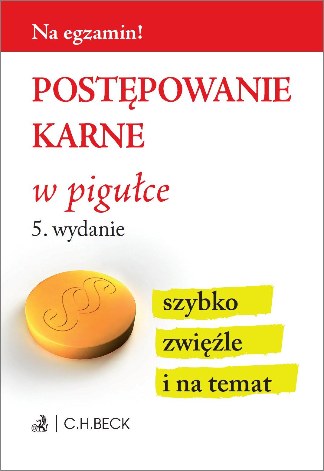 Postępowanie karne w pigułce. Wydanie 5 - Ebook (Książka PDF) do pobrania w formacie PDF
