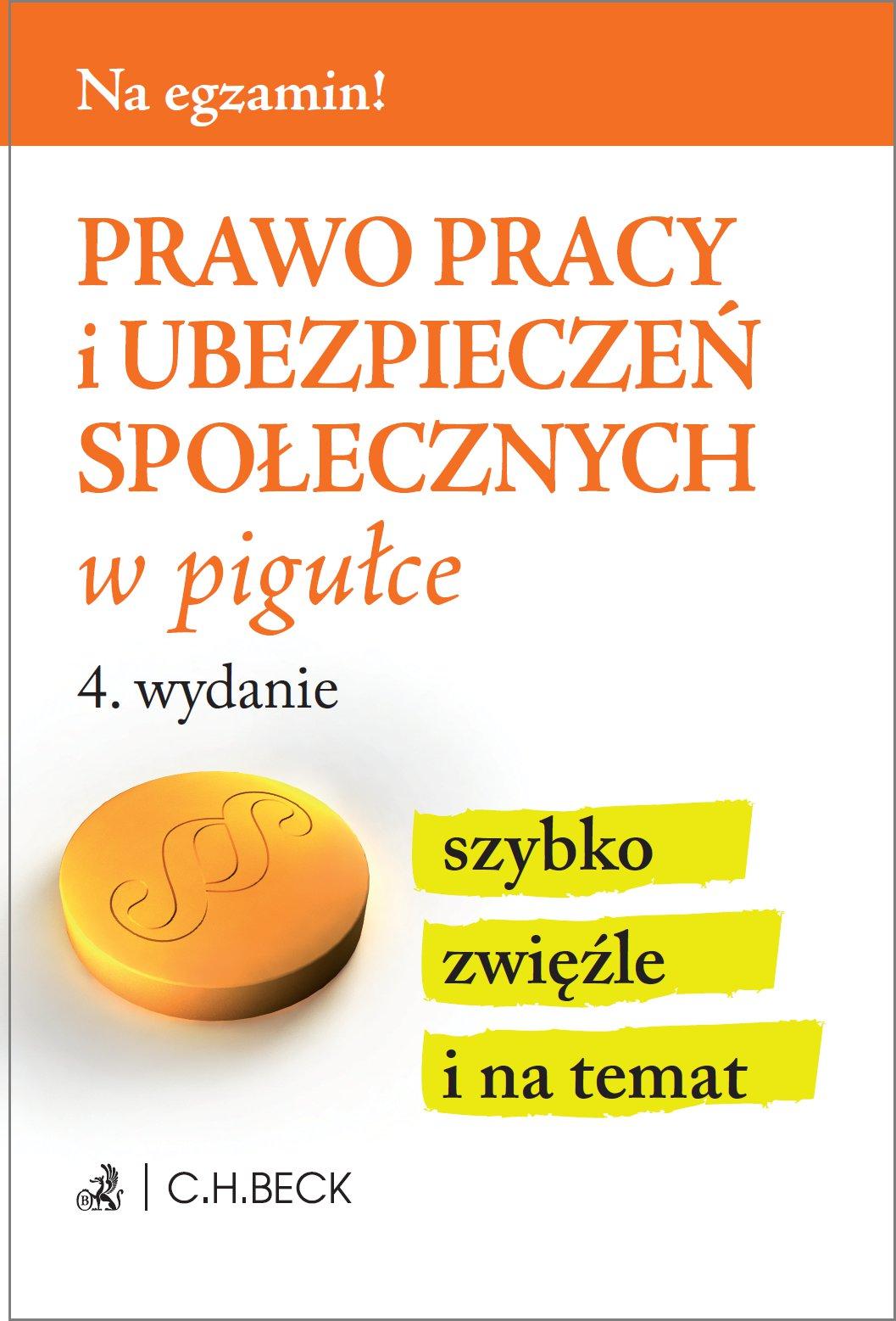Prawo pracy i ubezpieczeń społecznych w pigułce. Wydanie 4 - Ebook (Książka PDF) do pobrania w formacie PDF