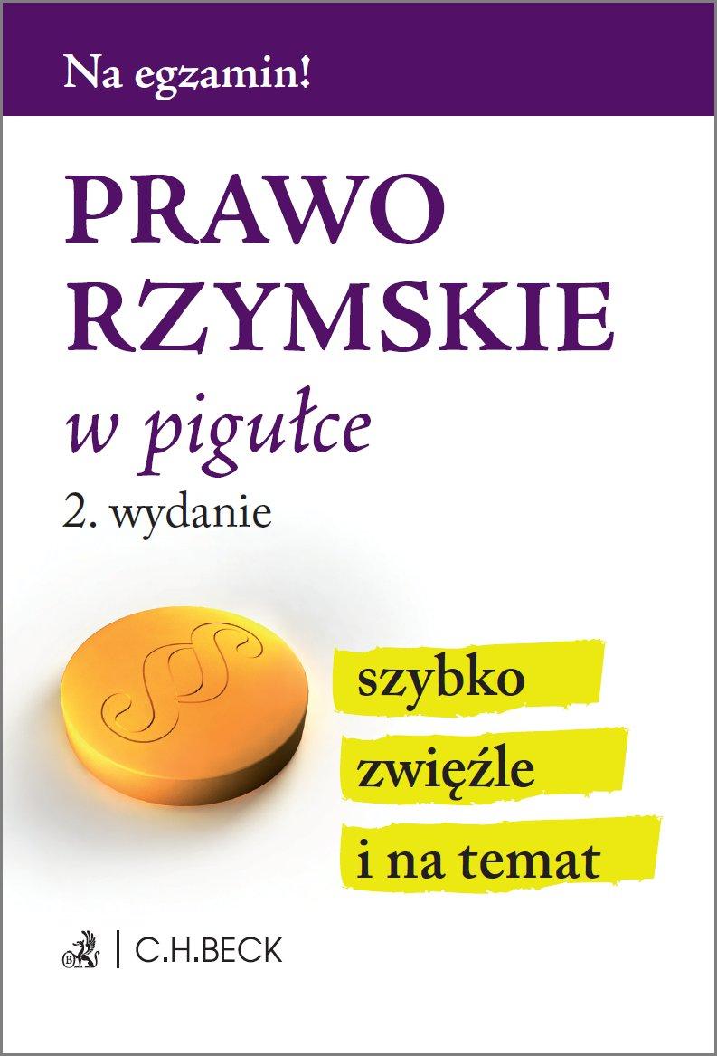 Prawo rzymskie w pigułce. Wydanie 2 - Ebook (Książka PDF) do pobrania w formacie PDF