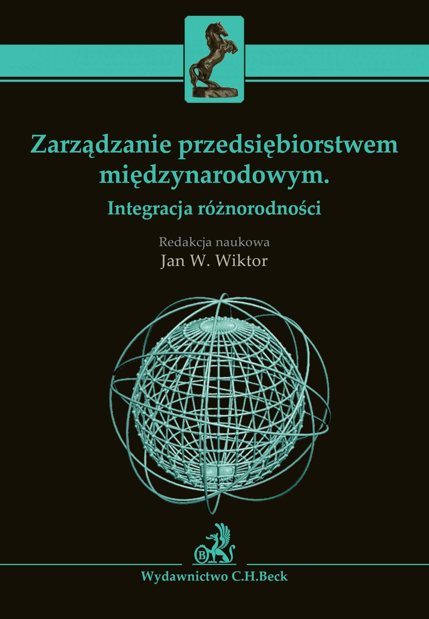 Zarządzanie przedsiębiorstwem międzynarodowym. Integracja różnorodności - Ebook (Książka PDF) do pobrania w formacie PDF
