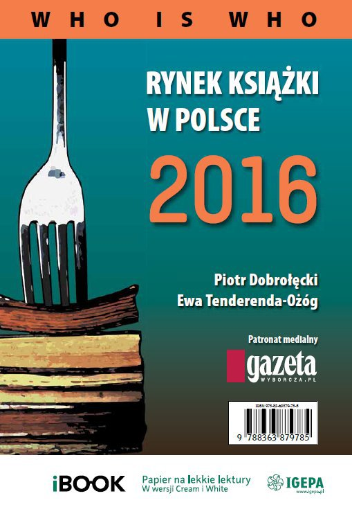 Rynek książki w Polsce 2016. Who is who - Ebook (Książka PDF) do pobrania w formacie PDF