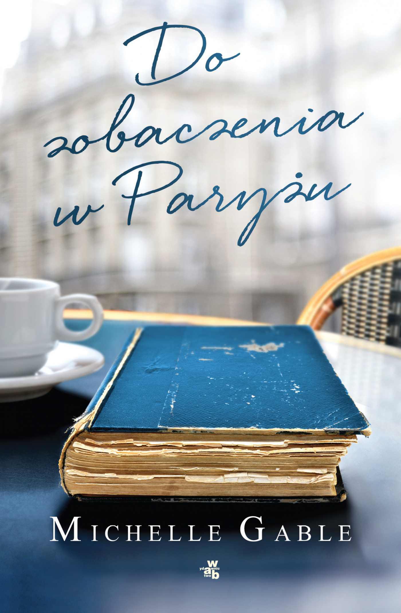 Do zobaczenia w Paryżu - Ebook (Książka na Kindle) do pobrania w formacie MOBI