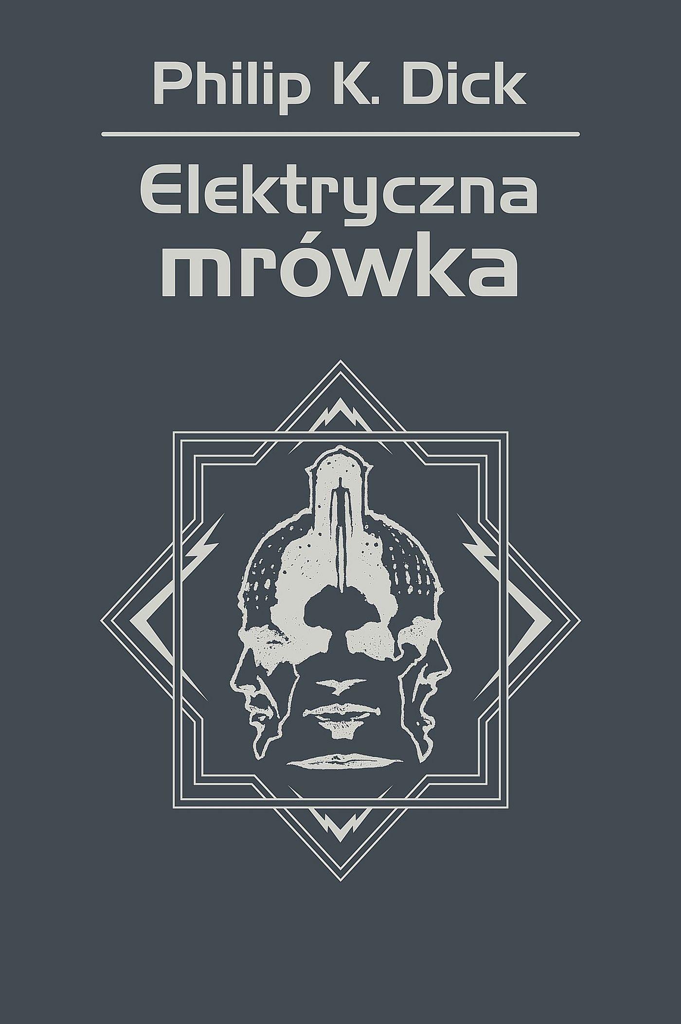 Elektryczna mrówka - Ebook (Książka EPUB) do pobrania w formacie EPUB