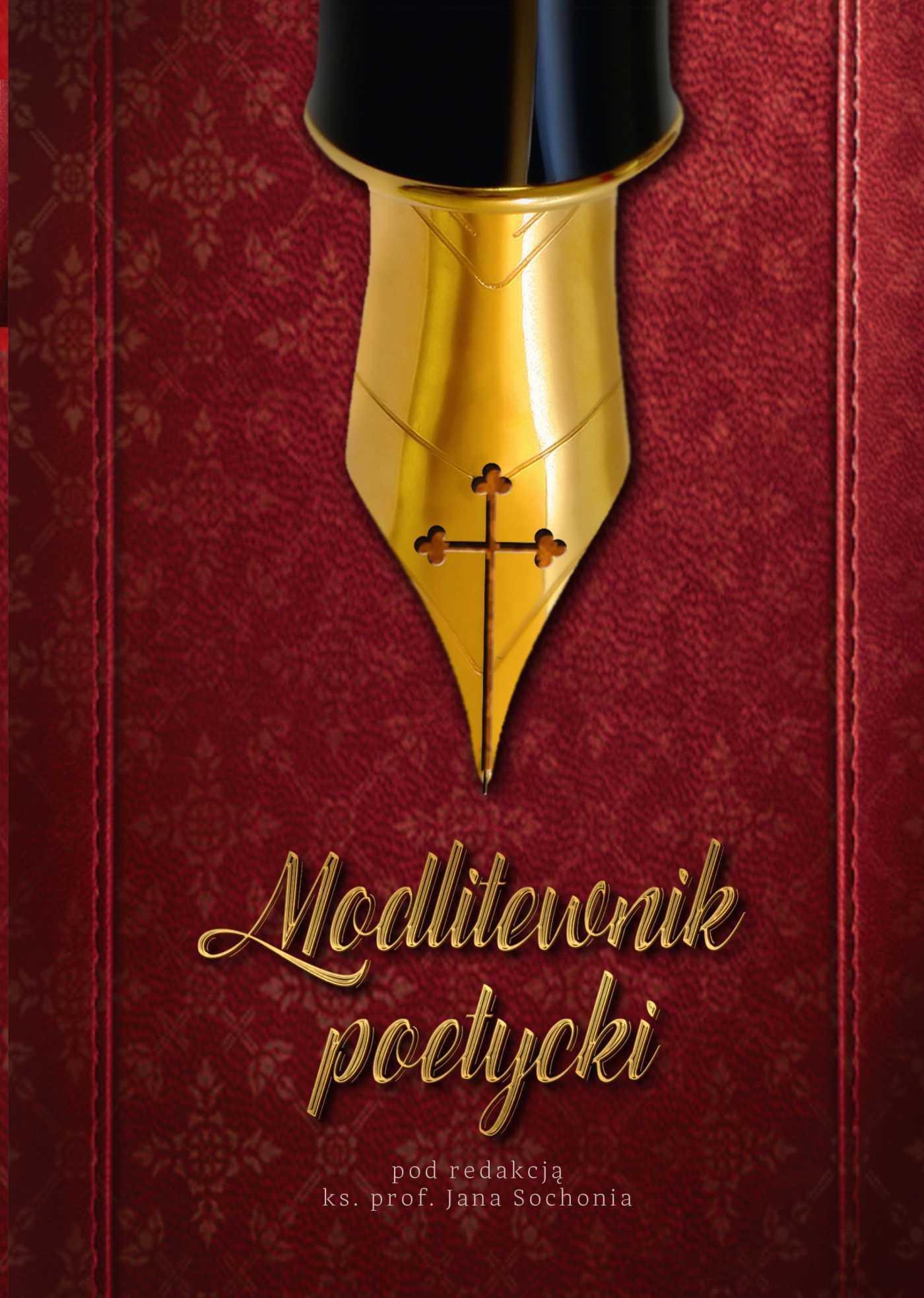 Modlitewnik poetycki. Klęcznik ze słów. - Ebook (Książka EPUB) do pobrania w formacie EPUB