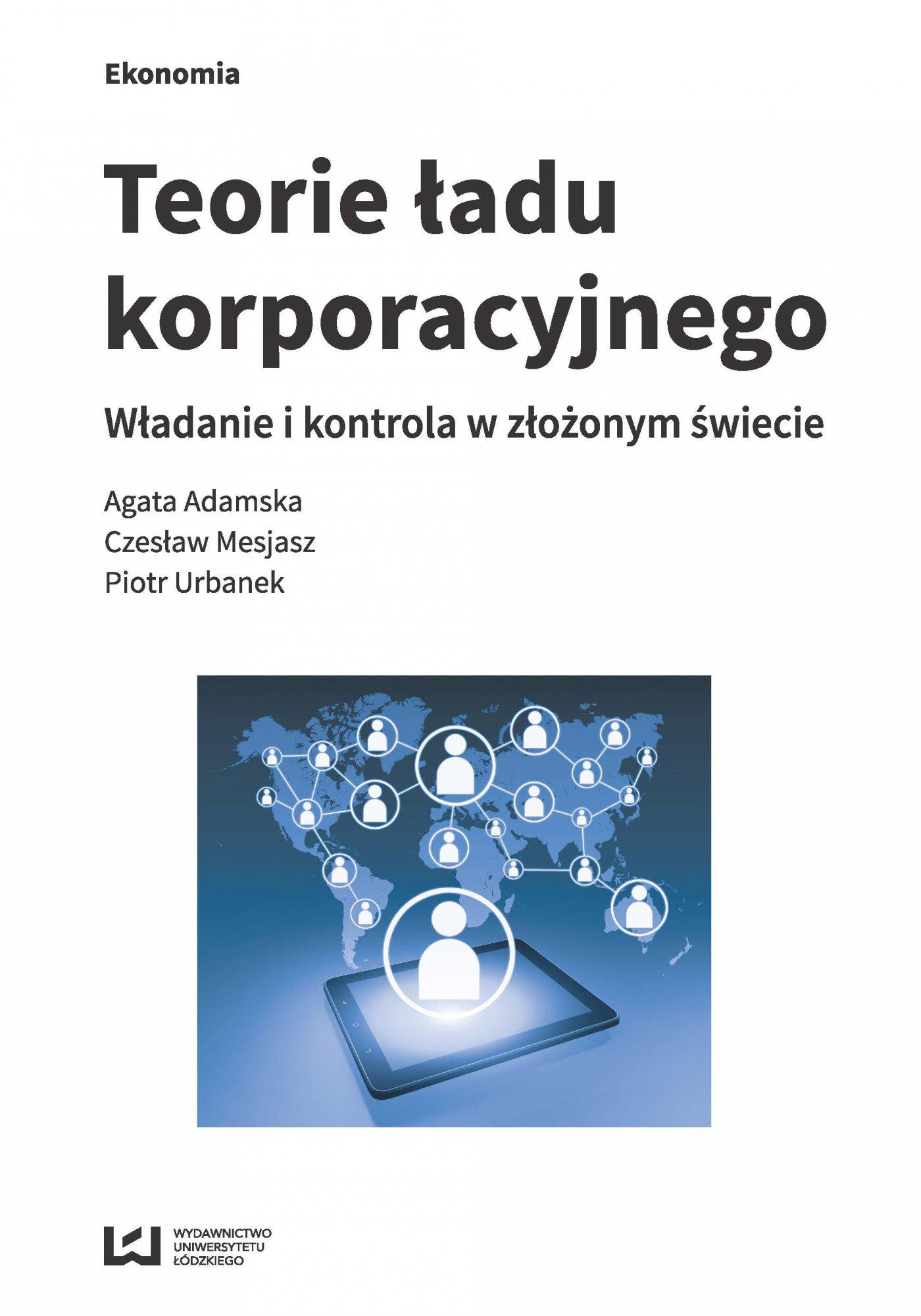 Teorie ładu korporacyjnego. Władanie i kontrola z złożonym świecie - Ebook (Książka PDF) do pobrania w formacie PDF