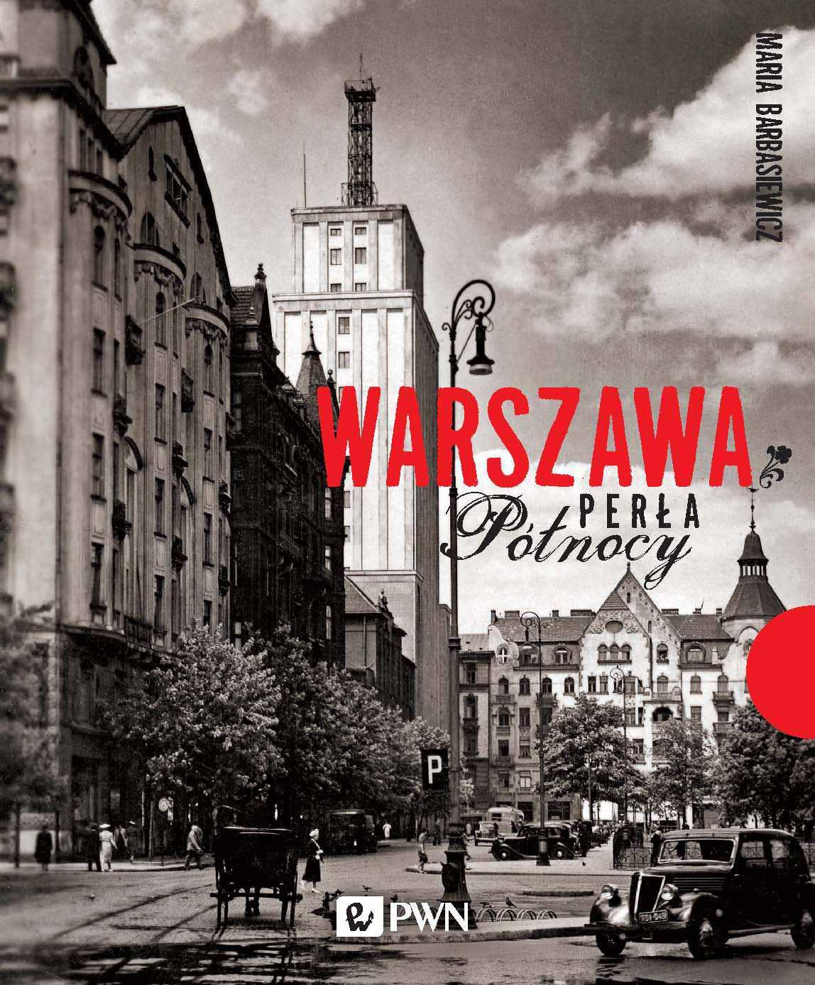 Warszawa. Perła północy - Ebook (Książka EPUB) do pobrania w formacie EPUB