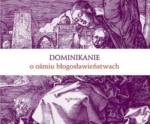 Dominikanie o ośmiu błogosławieństwach - Ebook (Książka PDF) do pobrania w formacie PDF
