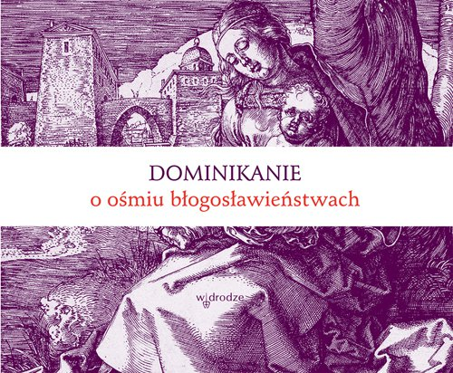 Dominikanie o ośmiu błogosławieństwach - Ebook (Książka na Kindle) do pobrania w formacie MOBI