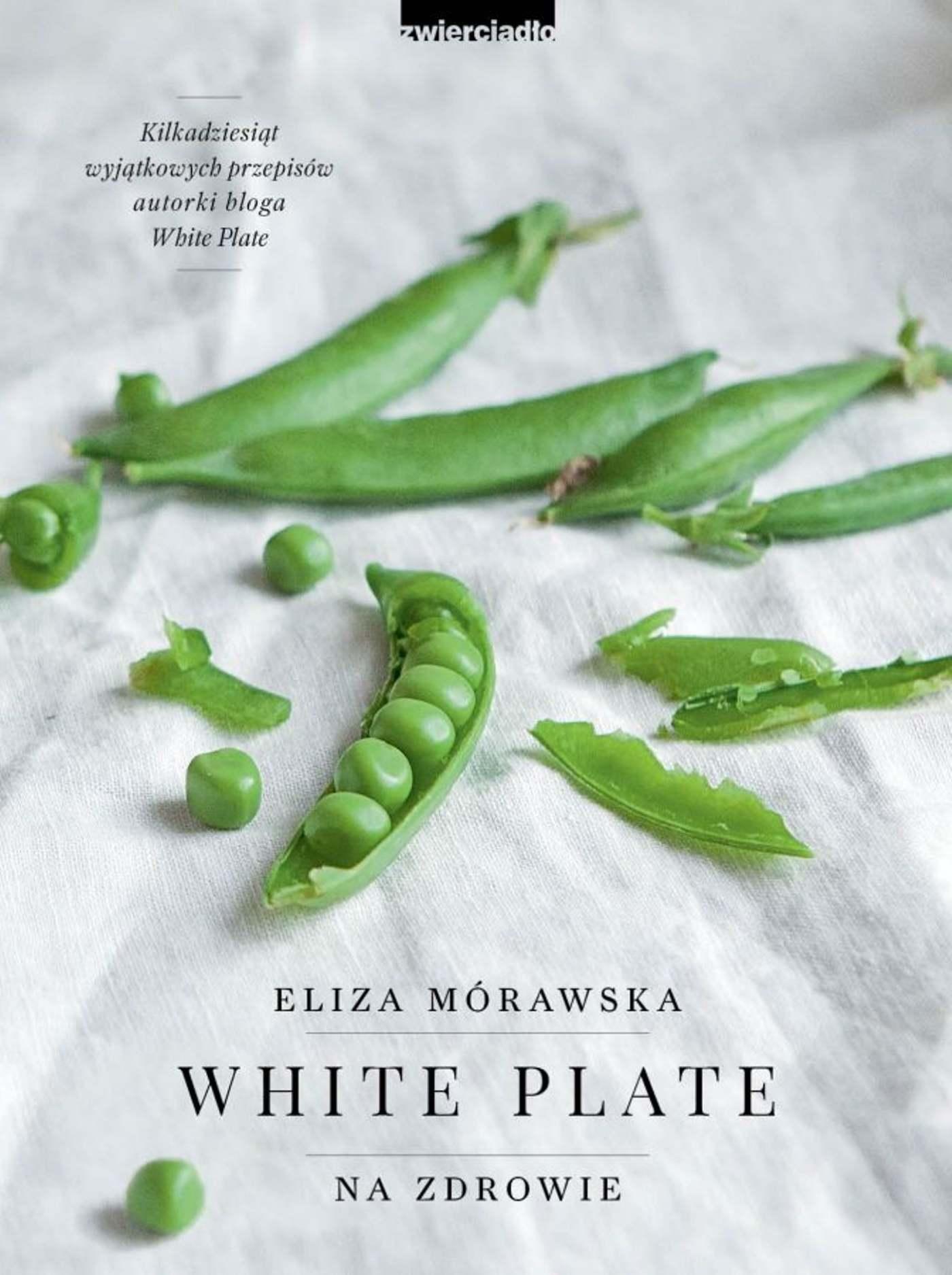 White. Plate. Na zdrowie - Ebook (Książka EPUB) do pobrania w formacie EPUB