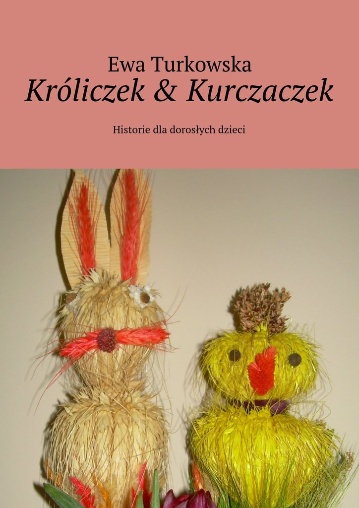 Króliczek & Kurczaczek - Ebook (Książka EPUB) do pobrania w formacie EPUB
