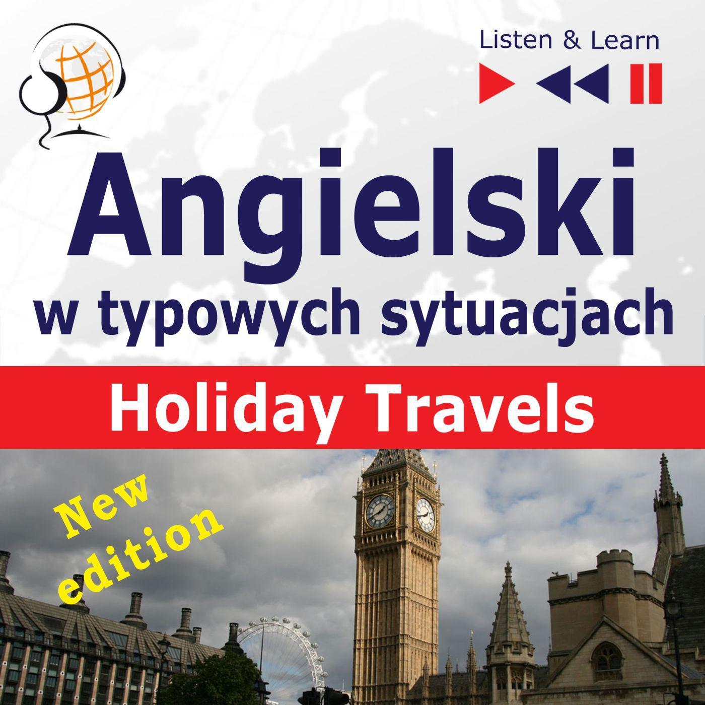 Angielski w typowych sytuacjach. Holiday Travels – New Edition - Audiobook (Książka audio MP3) do pobrania w całości w archiwum ZIP