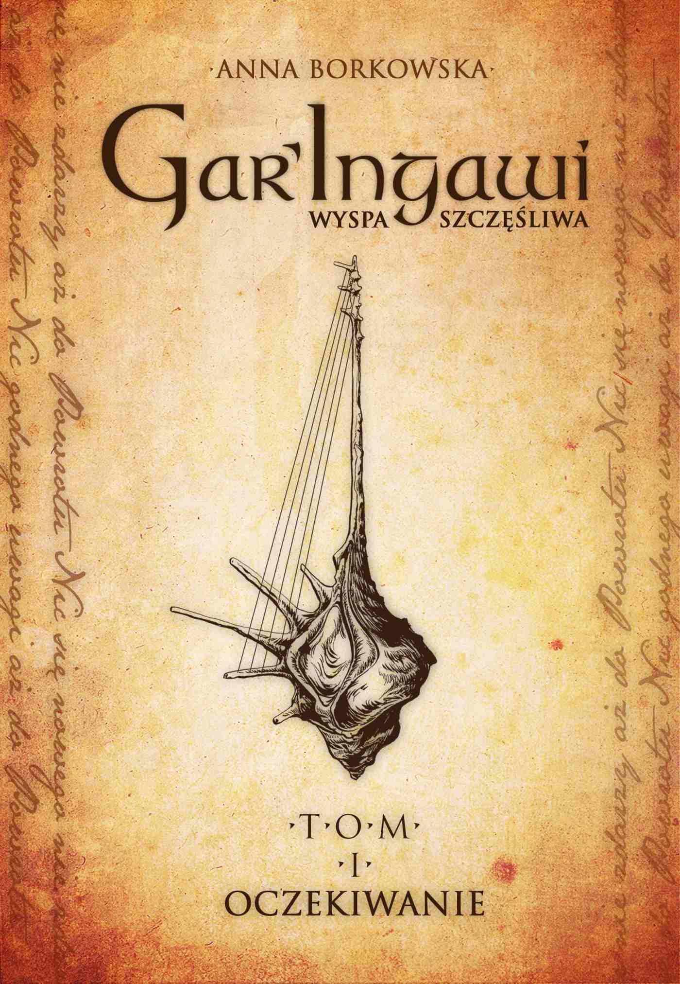 Gar'Ingawi. Wyspa szczęśliwa Tom 1 - Ebook (Książka na Kindle) do pobrania w formacie MOBI
