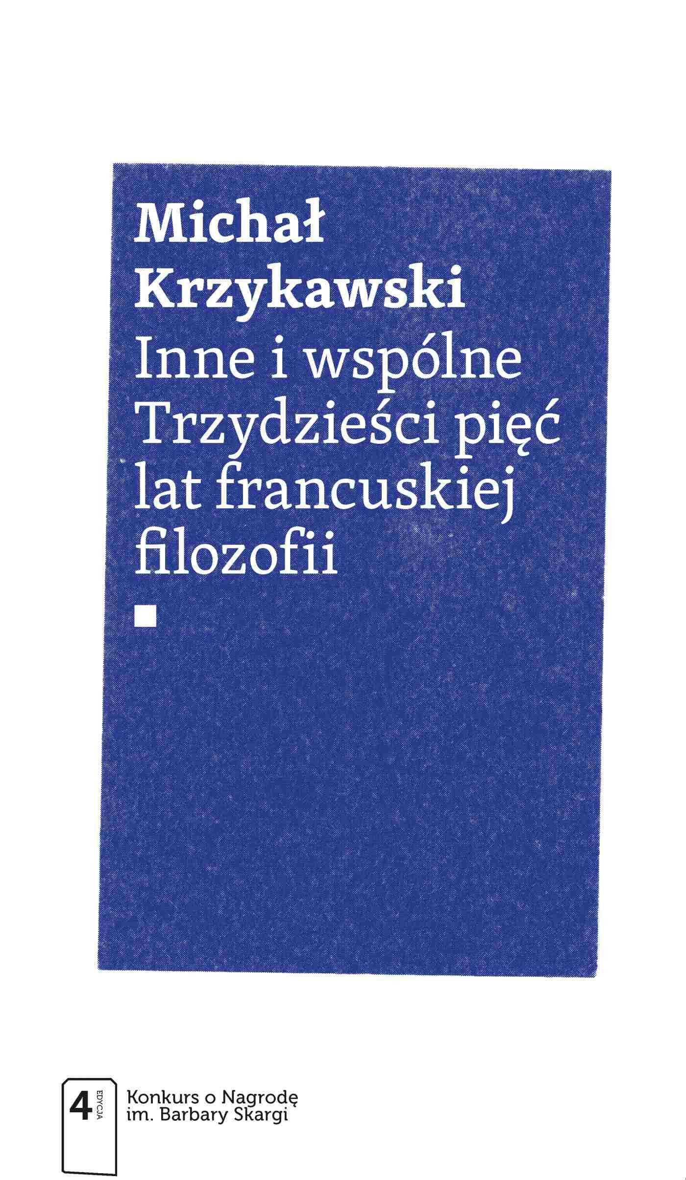 Inne i wspólne. Trzydzieści pięć lat francuskiej filozofii - Ebook (Książka EPUB) do pobrania w formacie EPUB