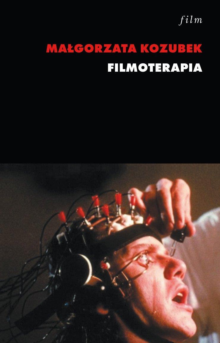 Filmoterapia - Ebook (Książka na Kindle) do pobrania w formacie MOBI