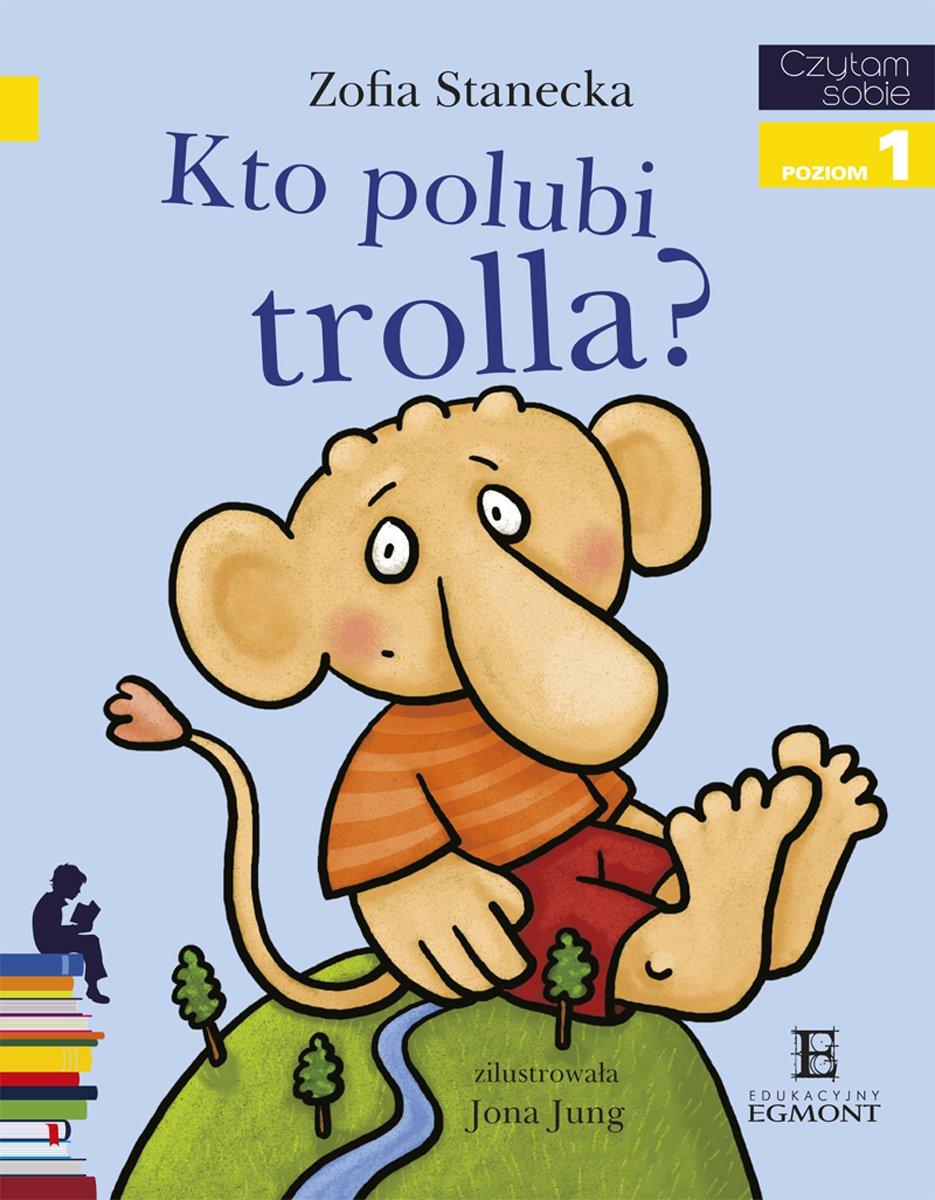 Kto Polubi Trolla - Ebook (Książka na Kindle) do pobrania w formacie MOBI
