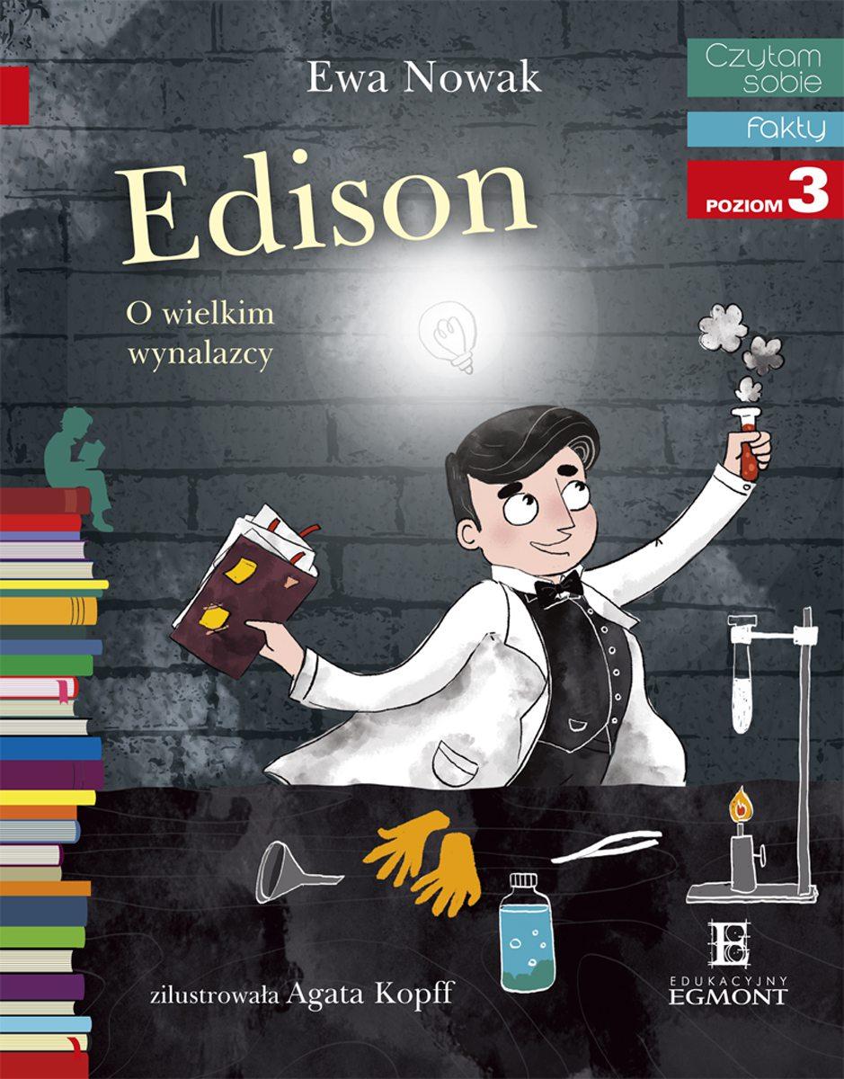 Edison. O wielkim wynalazcy. Czytam sobie - Ebook (Książka na Kindle) do pobrania w formacie MOBI
