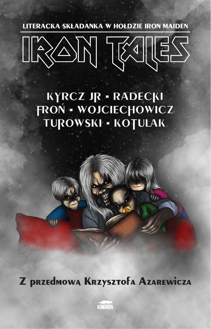 Iron Tales. Literacka składanka w hołdzie Iron Maiden - Ebook (Książka na Kindle) do pobrania w formacie MOBI