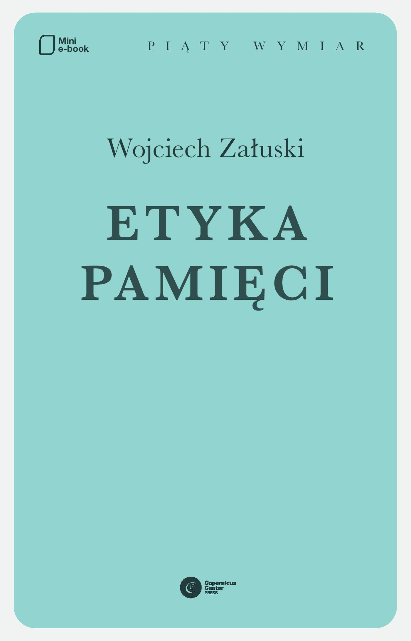 Etyka pamięci - Ebook (Książka na Kindle) do pobrania w formacie MOBI