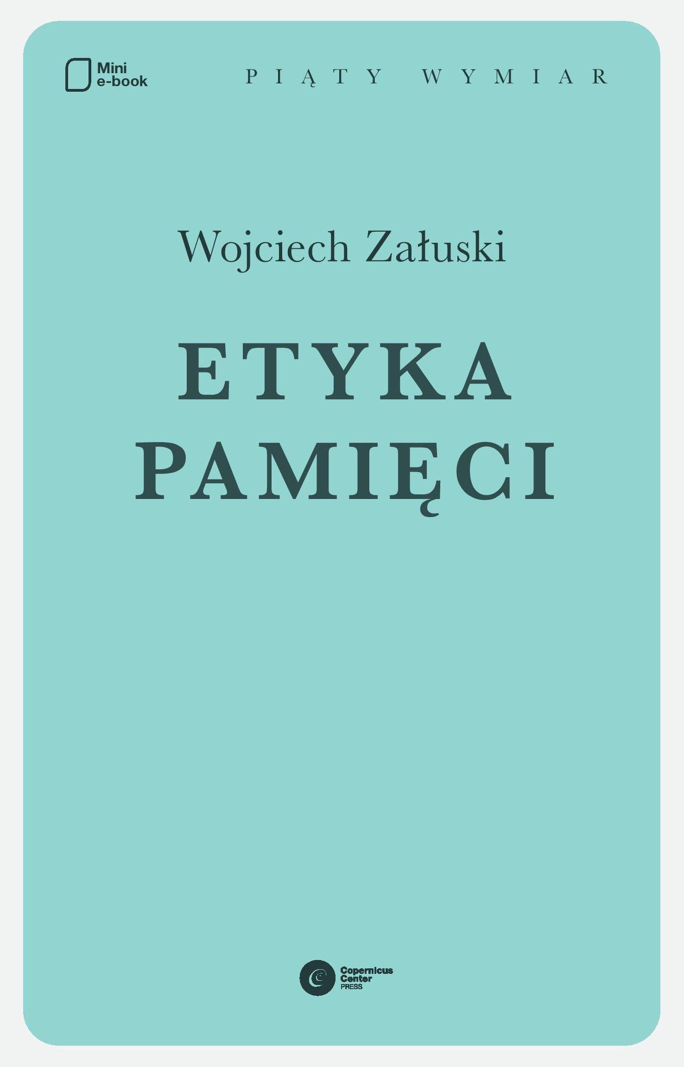 Etyka pamięci - Ebook (Książka EPUB) do pobrania w formacie EPUB