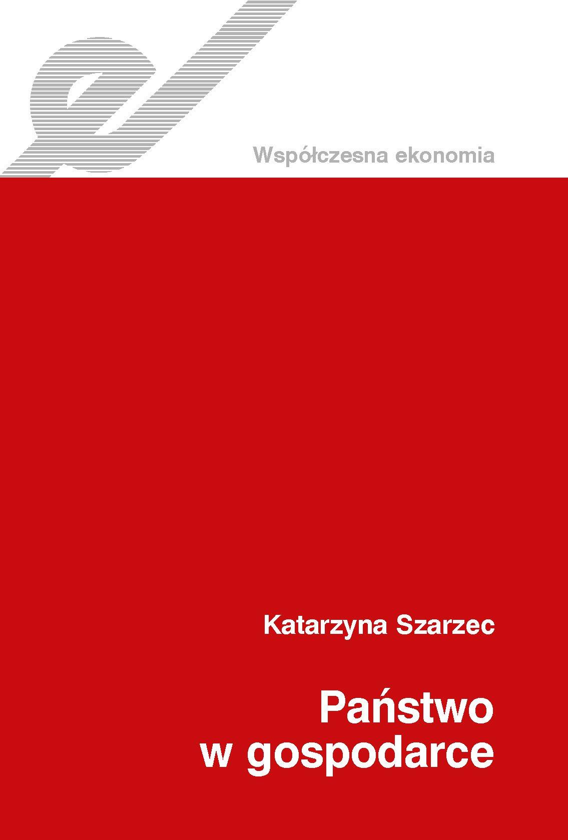 Państwo w gospodarce - Ebook (Książka EPUB) do pobrania w formacie EPUB