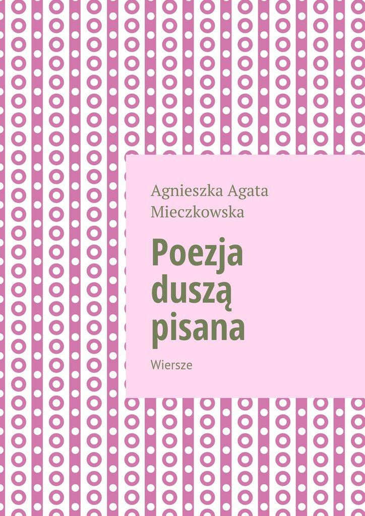 Poezja duszą pisana - Ebook (Książka na Kindle) do pobrania w formacie MOBI