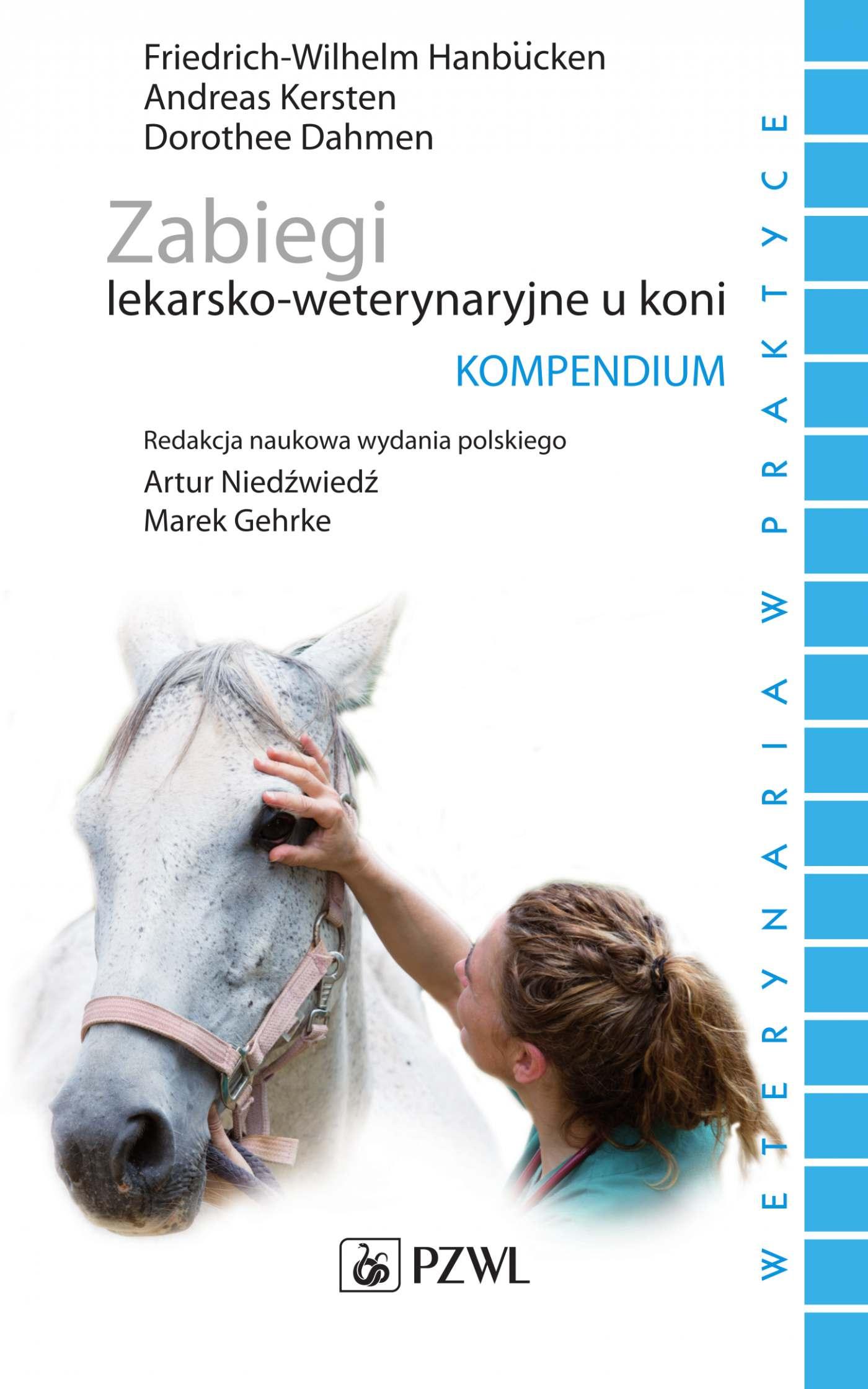 Zabiegi lekarsko-weterynaryjne u koni. Kompendium - Ebook (Książka na Kindle) do pobrania w formacie MOBI