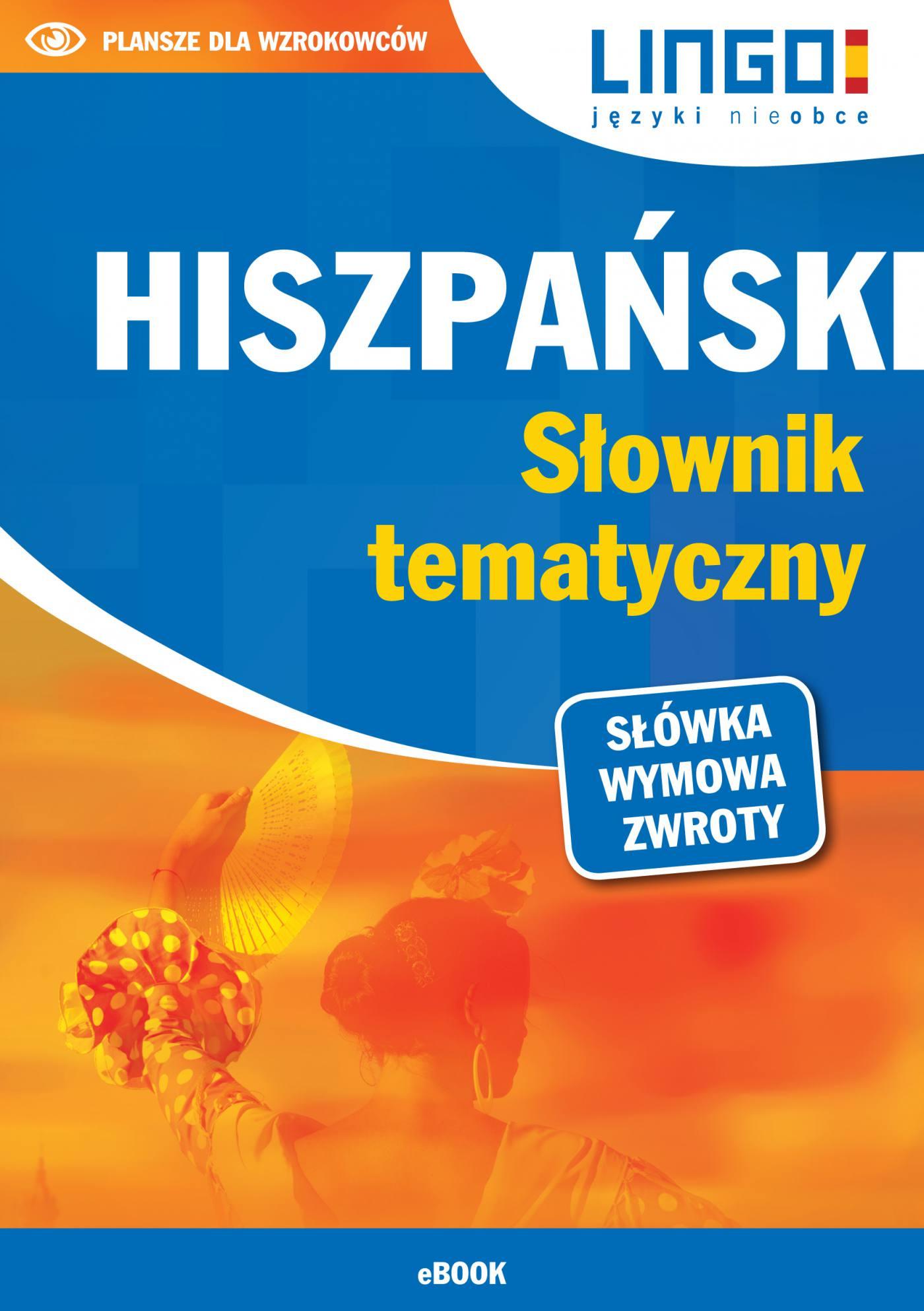 Hiszpański. Słownik tematyczny - Ebook (Książka PDF) do pobrania w formacie PDF
