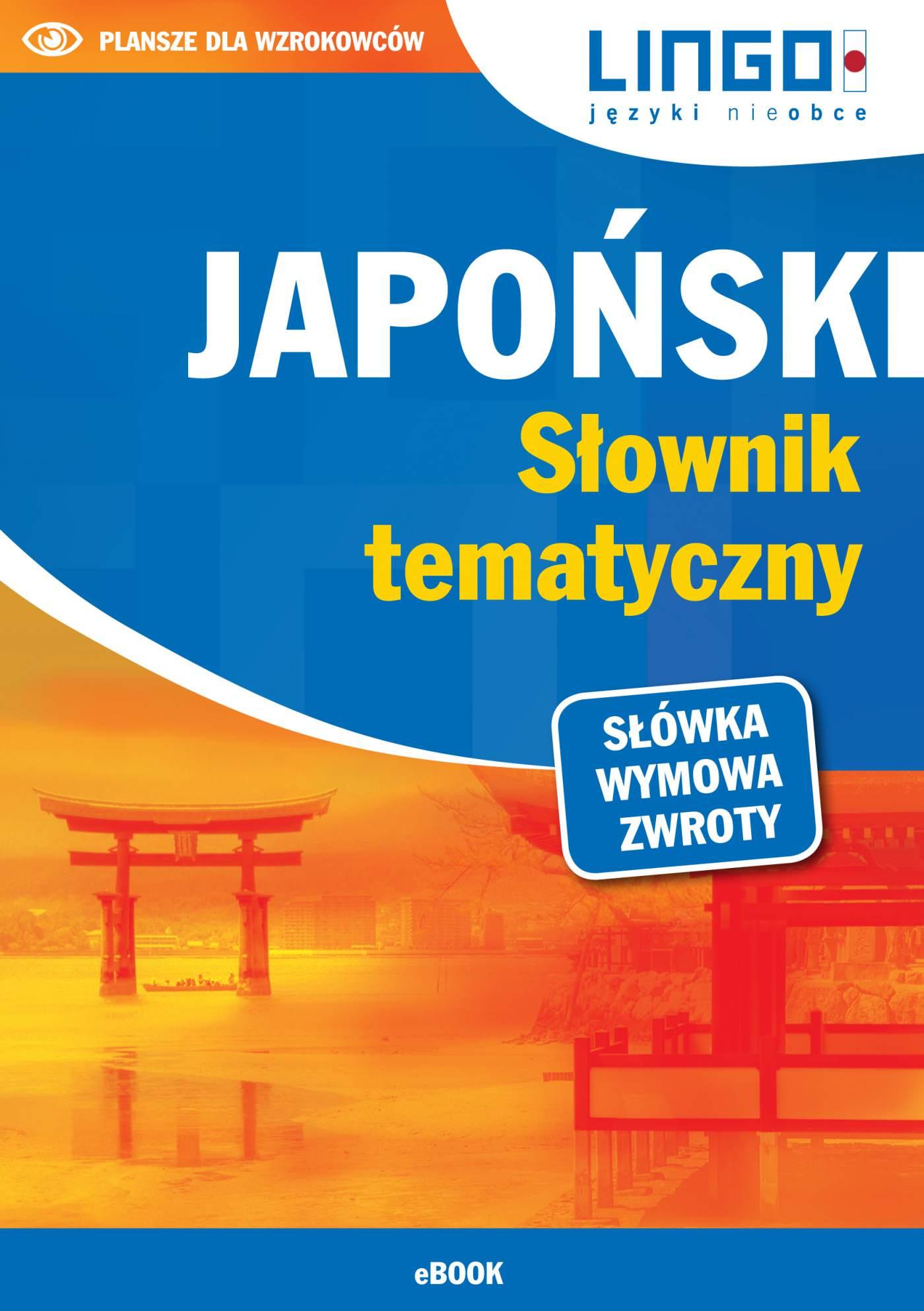 Japoński. Słownik tematyczny - Ebook (Książka PDF) do pobrania w formacie PDF
