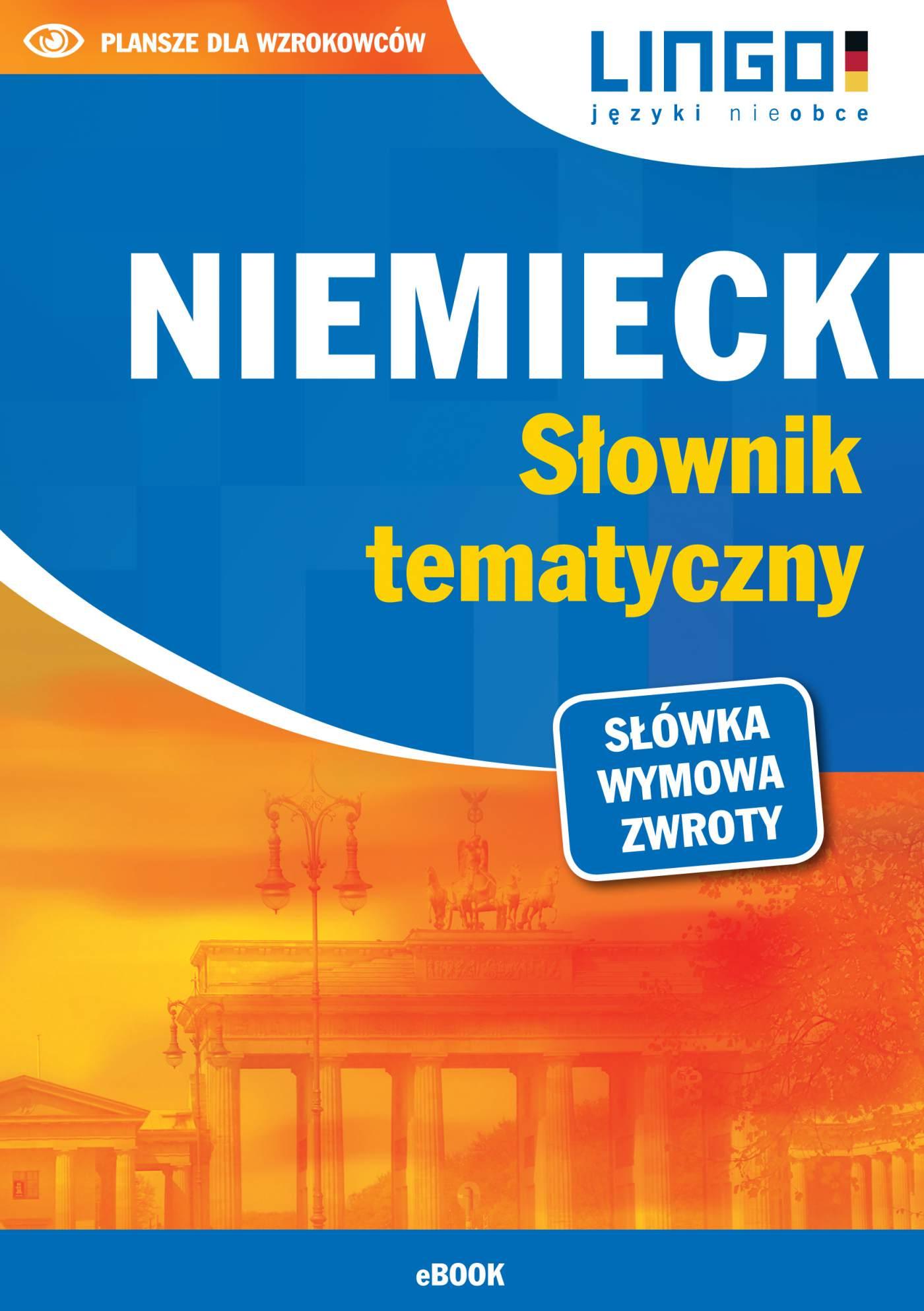 Niemiecki. Słownik tematyczny - Ebook (Książka PDF) do pobrania w formacie PDF
