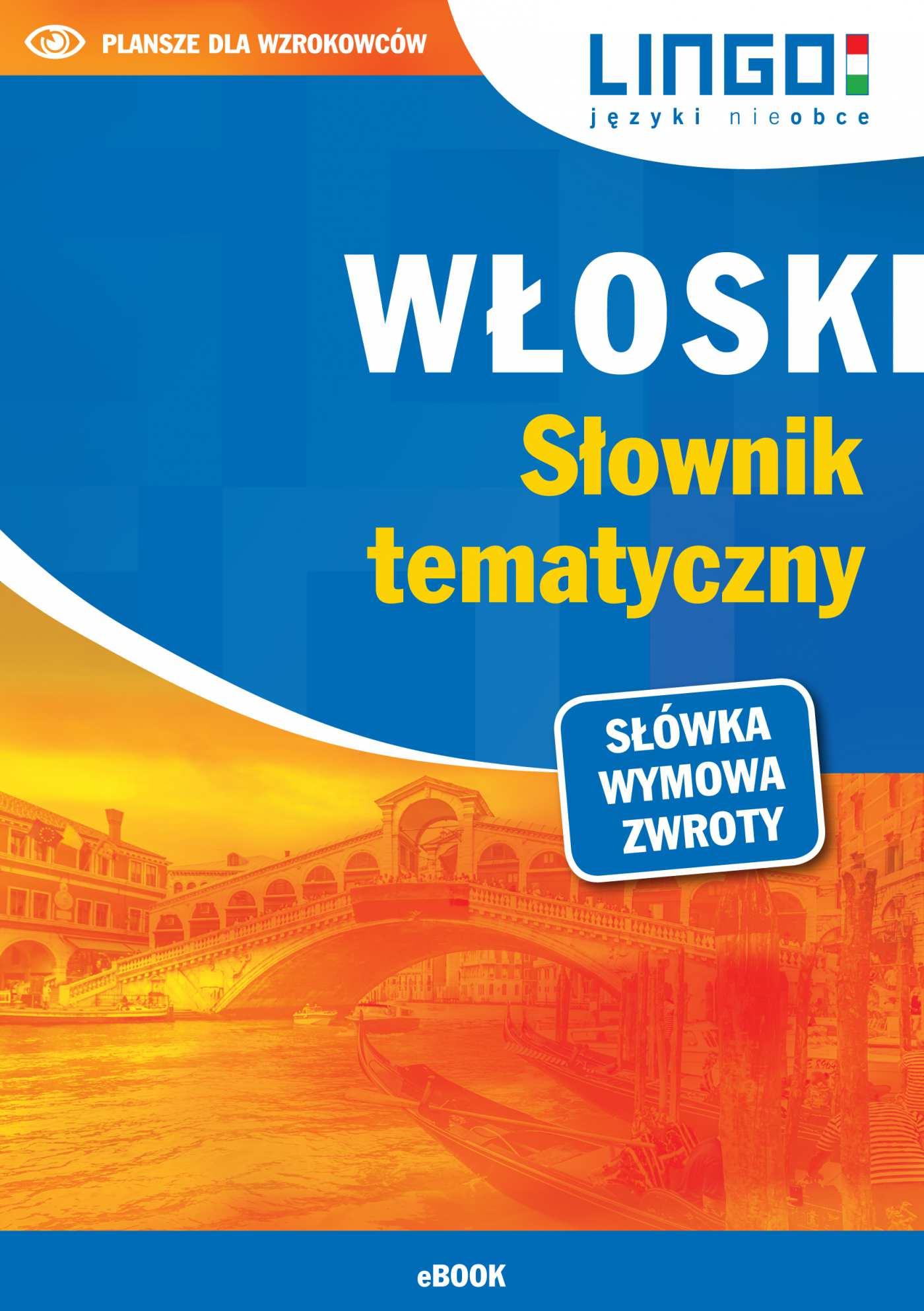 Włoski. Słownik tematyczny - Ebook (Książka PDF) do pobrania w formacie PDF