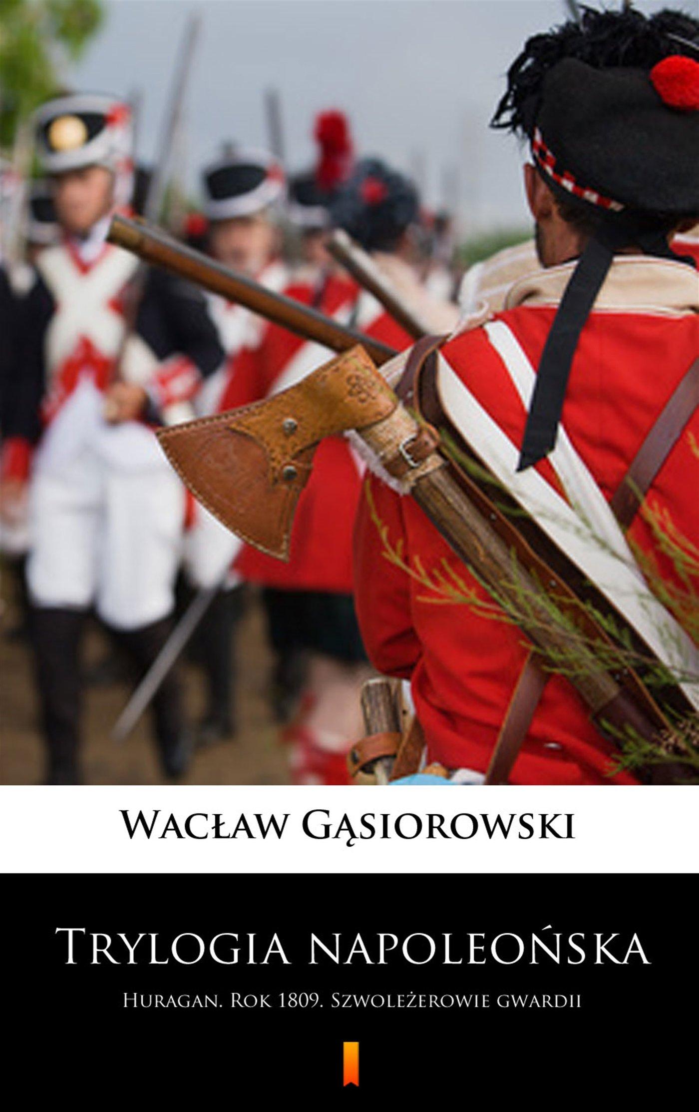 Trylogia napoleońska - Ebook (Książka na Kindle) do pobrania w formacie MOBI