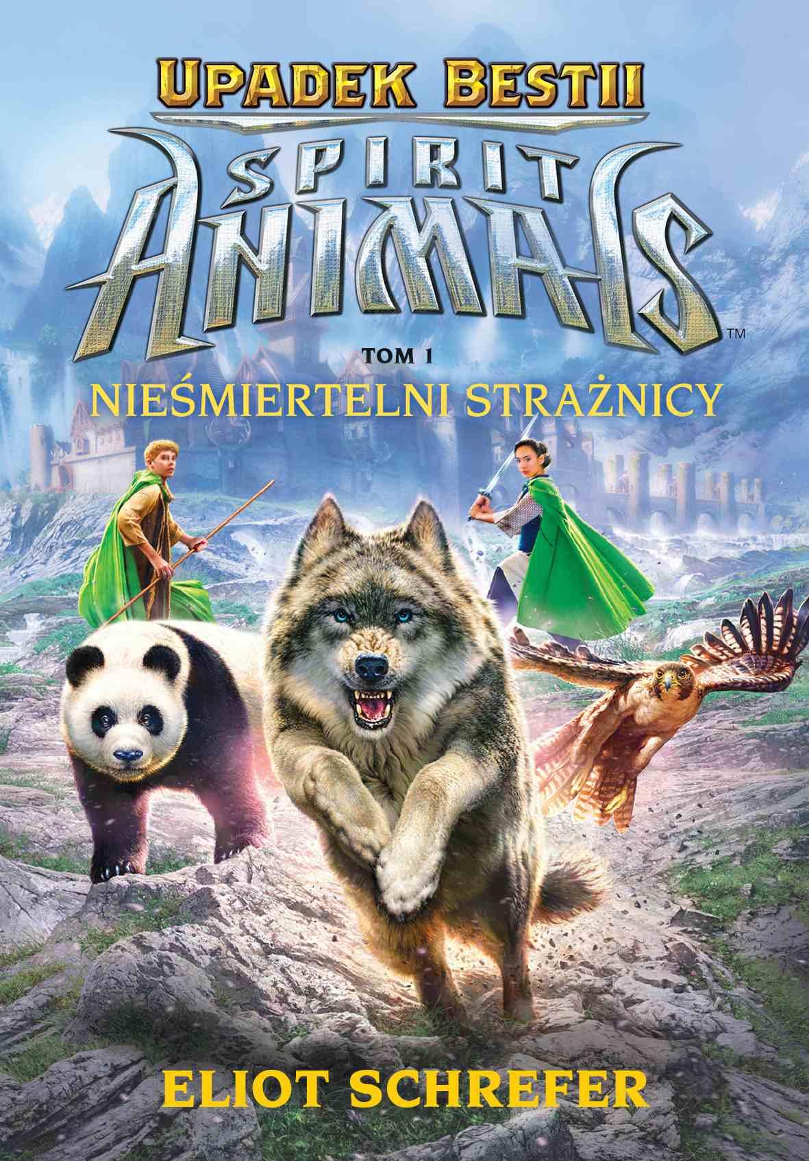 Spirit Animals. Upadek bestii. Nieśmiertelni strażnicy. T.1 - Ebook (Książka na Kindle) do pobrania w formacie MOBI
