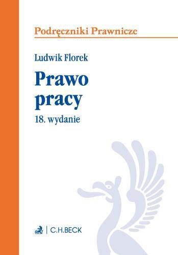 Prawo pracy. Wydanie 18 - Ebook (Książka EPUB) do pobrania w formacie EPUB