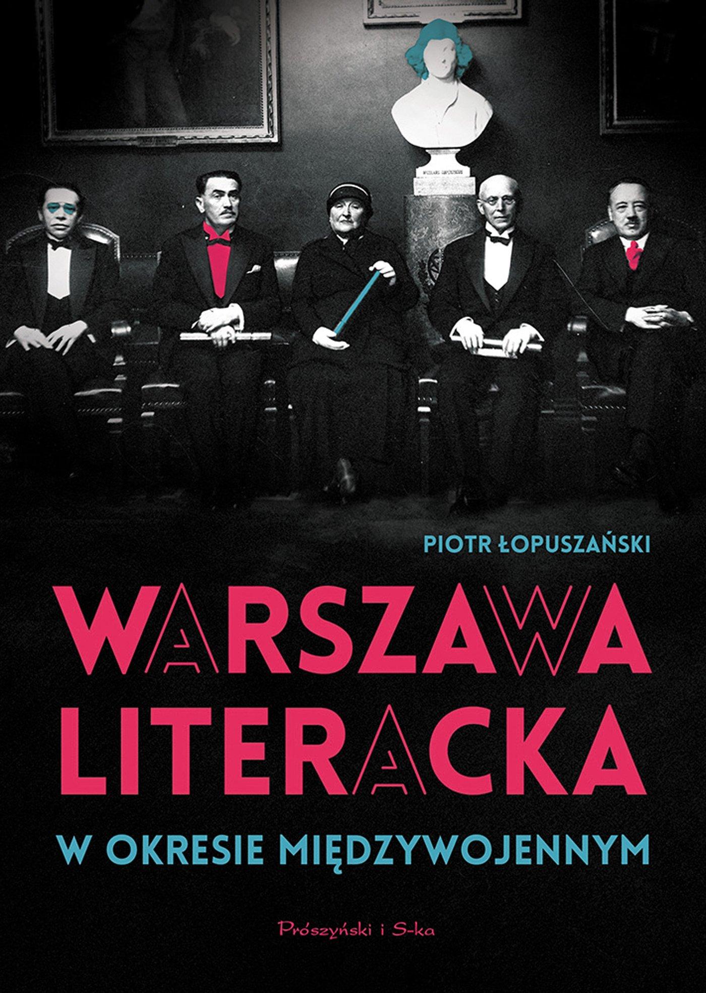 Warszawa literacka w okresie międzywojennym - Ebook (Książka na Kindle) do pobrania w formacie MOBI