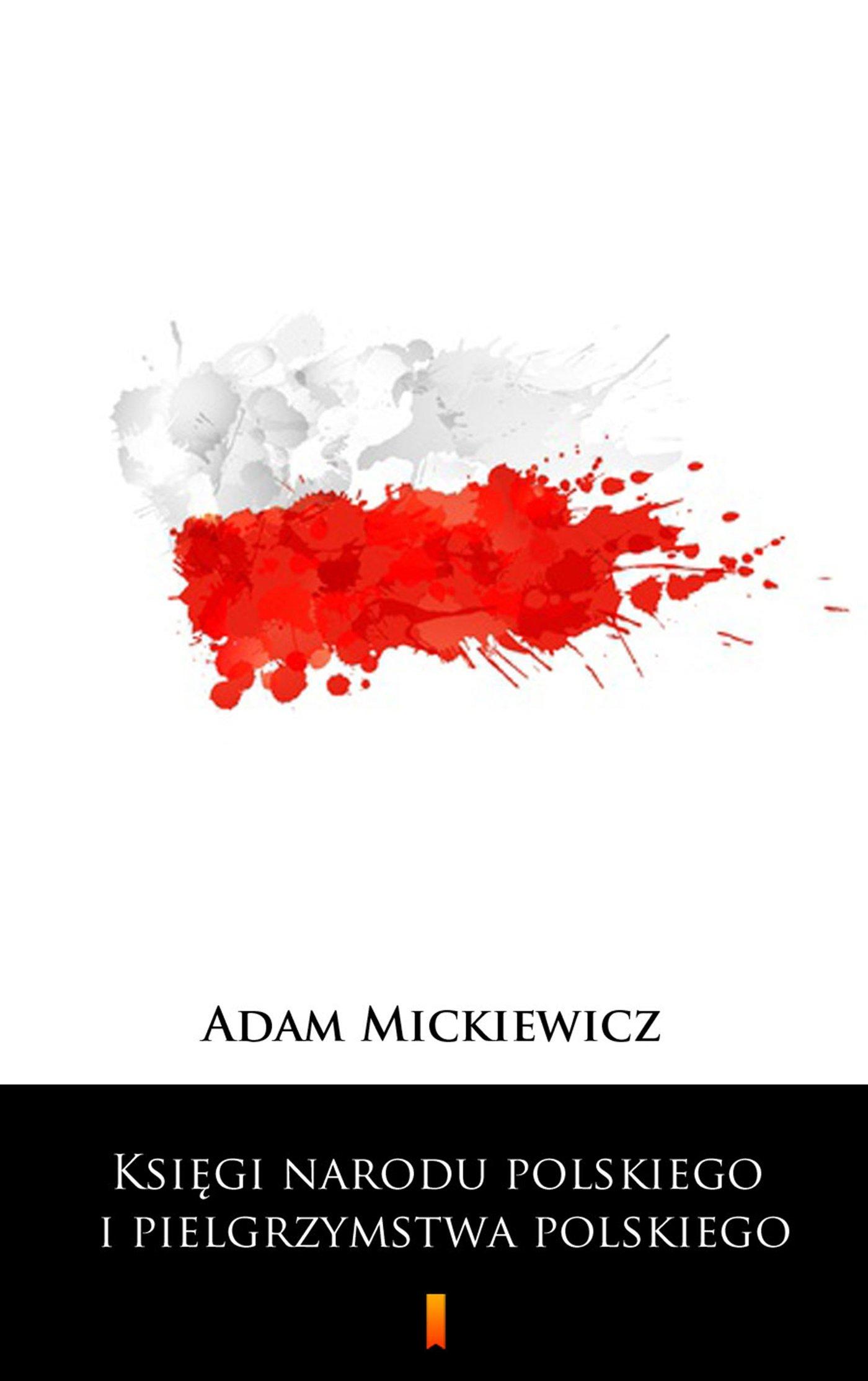 Księgi narodu polskiego i pielgrzymstwa polskiego - Ebook (Książka na Kindle) do pobrania w formacie MOBI