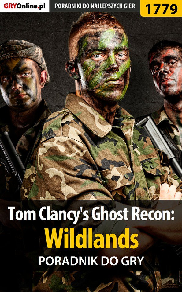 Tom Clancy's Ghost Recon: Wildlands - poradnik do gry - Ebook (Książka EPUB) do pobrania w formacie EPUB