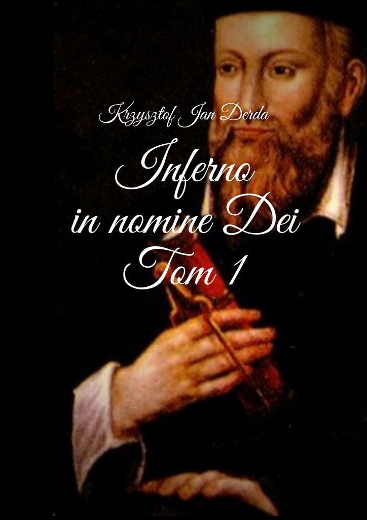 Inferno in nomine Dei. Tom I - Ebook (Książka na Kindle) do pobrania w formacie MOBI
