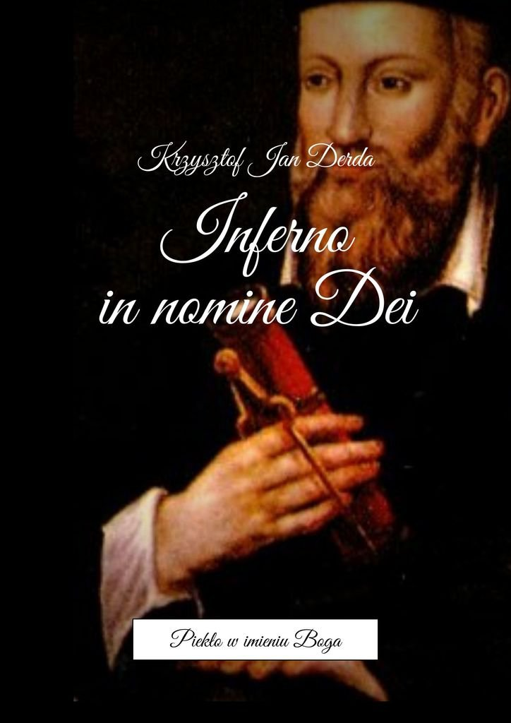 Inferno in nomine Dei. Tom I - Ebook (Książka EPUB) do pobrania w formacie EPUB