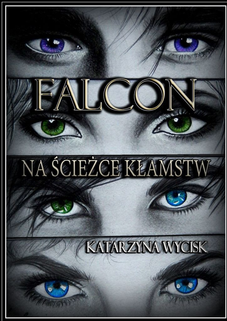 Falcon. Na ścieżce kłamstw - Ebook (Książka na Kindle) do pobrania w formacie MOBI